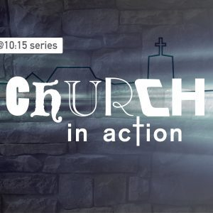 Home Group – Church in Action